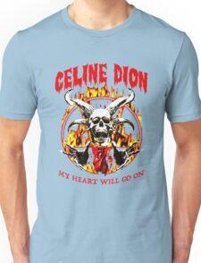 My Heart Will Go On Unisex T-Shirt