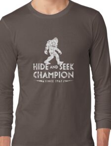 Hide &Seek Champion Since 1967 Shirt Funny Bigfoot Sasquatch Long Sleeve T-Shirt