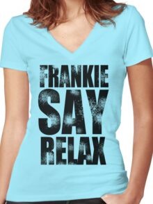 FRANKIE SAY RELAX T-Shirt Funny Retro Soft GOES TO HOLLYWOOD 80s Music Tee Women's Fitted V-Neck T-Shirt
