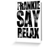FRANKIE SAY RELAX T-Shirt Funny Retro Soft GOES TO HOLLYWOOD 80s Music Tee Greeting Card