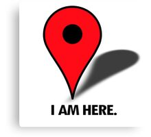 I am here (pinpoint) Canvas Print