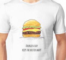 A Burger a Day  Katz & Tinte Unisex T-Shirt