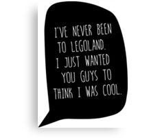 """I've Never Been To LegoLand""-Troy Canvas Print"