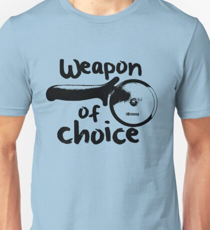 Weapons of choice - Pizza - Black Unisex T-Shirt