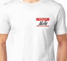 hello, my name is Molly Unisex T-Shirt