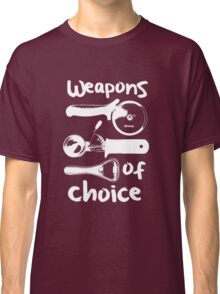 Weapons of choice - Full Set - White Classic T-Shirt