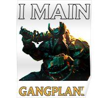 I main Gangplank - League of Legends Poster