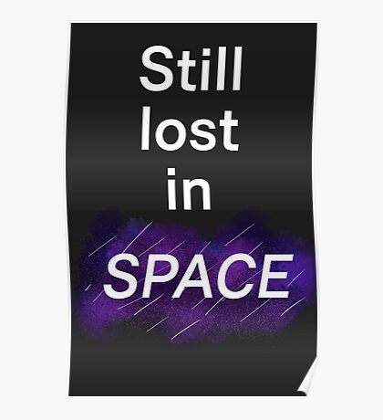 Still lost in SPACE Poster
