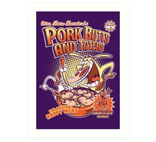 Pork butts and taters Art Print