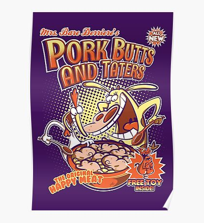 Pork butts and taters Poster