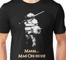 Mm Oh-Hoh! Siegmeyer of Catarina Unisex T-Shirt
