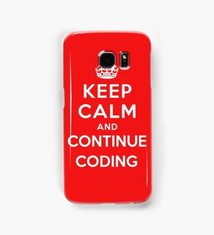 Keep Calm Continue Coding Samsung Galaxy Case/Skin