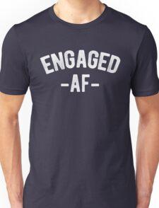 Engaged AF Funny Engagement Unisex T-Shirt