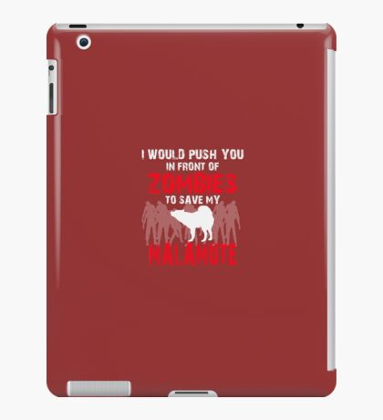 Front Of Zombies Malamute iPad Case/Skin