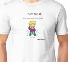 Tivoli is open Unisex T-Shirt