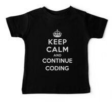 Keep Calm Continue Coding Baby Tee