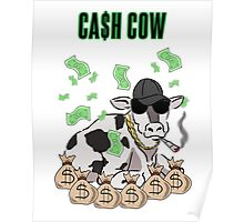 Ca$h Cow Poster