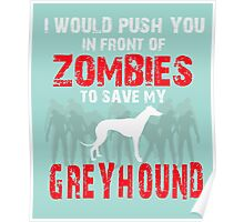 Front Of Zombies Greyhound Poster