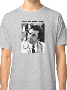 "Columbo - ""Just one more thing"" Classic T-Shirt"