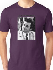 """Columbo - """"Just one more thing"""" Unisex T-Shirt"""
