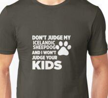 Don't Judge My Icelandic Sheepdog I Won't Kids Unisex T-Shirt