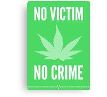 No Victim, No Crime Canvas Print