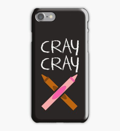 Cray Cray Crayons Silly Crazy Wild Toddler Childrens T-Shirt iPhone Case/Skin