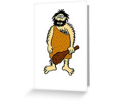 Cave Man Greeting Card