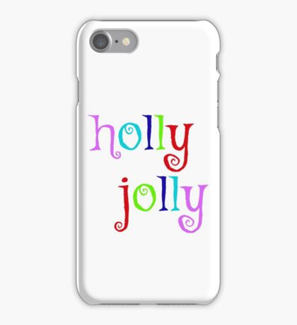 holly jolly iPhone Case/Skin