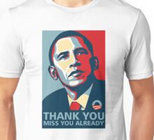 OBAMA Thank YOU Miss You Already T-Shirt Unisex T-Shirt