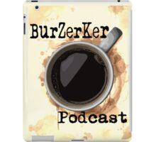 BurZerKer Podcast swag!! iPad Case/Skin