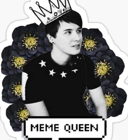 Dan Howell Meme Queen Sticker