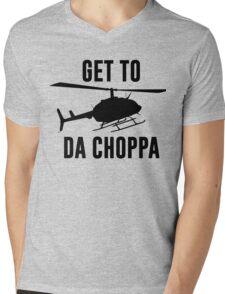 Get To Da Choppa Mens V-Neck T-Shirt
