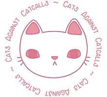 Cats Against Catcalls Photographic Print