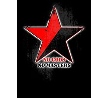 No Gods No Masters - Anarchist Star - grunge Photographic Print