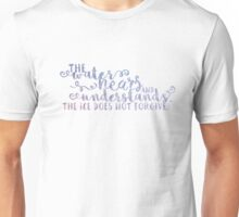 The water hears and understands Unisex T-Shirt