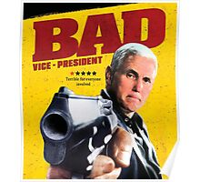 Pence - Bad Lieutenant / Vice President T-Shirt Poster
