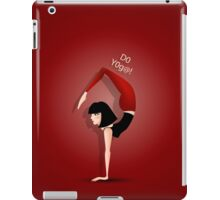 Do yoga! iPad Case/Skin