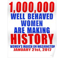 1,000,000 Well Behaved Women Making History Poster