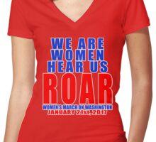 We are Women Hear Us ROAR Women's Fitted V-Neck T-Shirt