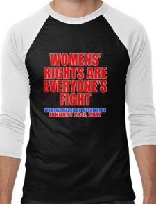 Womens' Rights are Everyone's Fight Unisex Men's Baseball ¾ T-Shirt