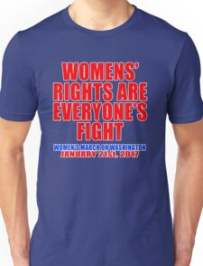 Womens' Rights are Everyone's Fight Unisex Unisex T-Shirt