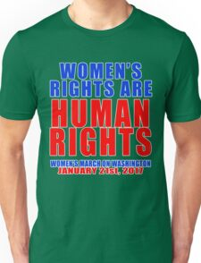 Womens' Rights are Human Rights Unisex Unisex T-Shirt