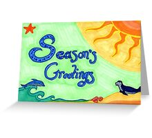 Seasons Greetings! Greeting Card