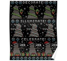 Decorate! Illuminate! Celebrate! Poster