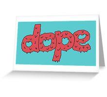 Dope Bubblegum  Greeting Card