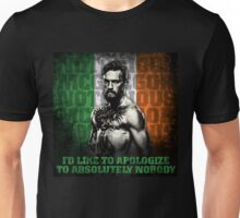 Conor McGregor - Apologize To Absolutely Nobody Unisex T-Shirt