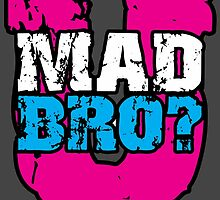 U mad bro? by NewRembrand