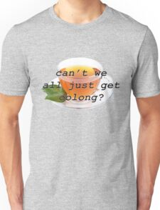 Can't we all just get Oolong? Unisex T-Shirt