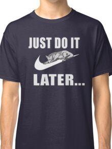 Husky - Just Do It Classic T-Shirt